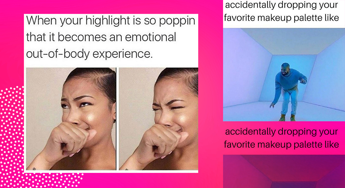 26 Makeup Memes That Made Us LOL - The